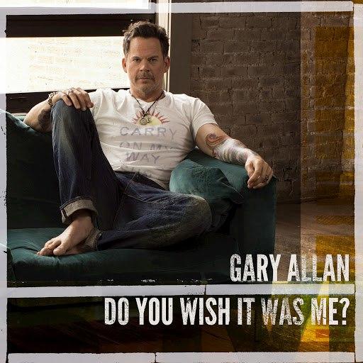 Gary Allan альбом Do You Wish It Was Me?