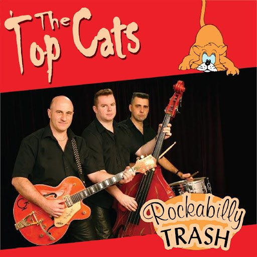 Top Cats альбом Rockabilly Trash