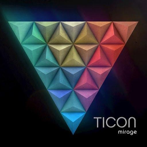 Ticon альбом Mirage