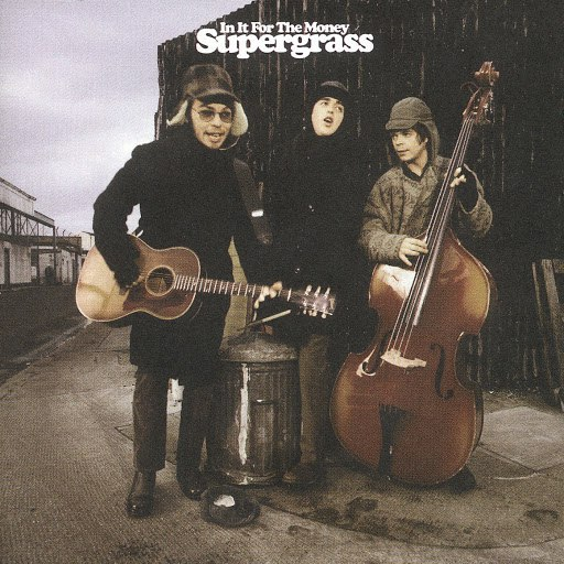 Supergrass альбом In It For The Money (Deluxe Edition)