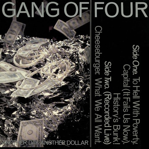 Gang Of Four альбом Another Day, Another Dollar (EP)