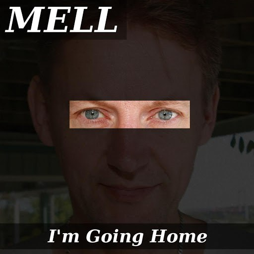 MELL альбом I'm Going Home