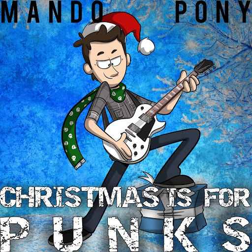 MandoPony альбом Christmas Is for Punks