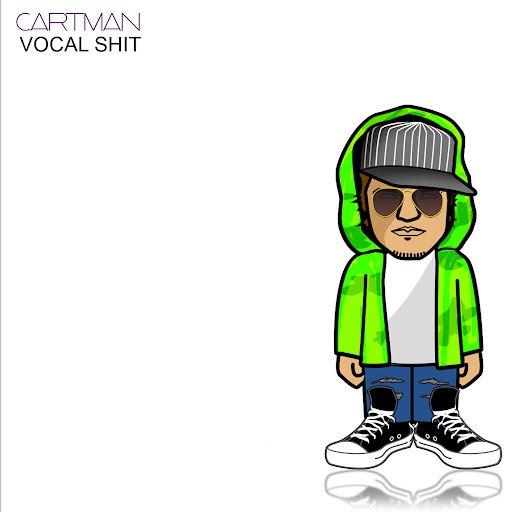 Cartman альбом Vocal Shit