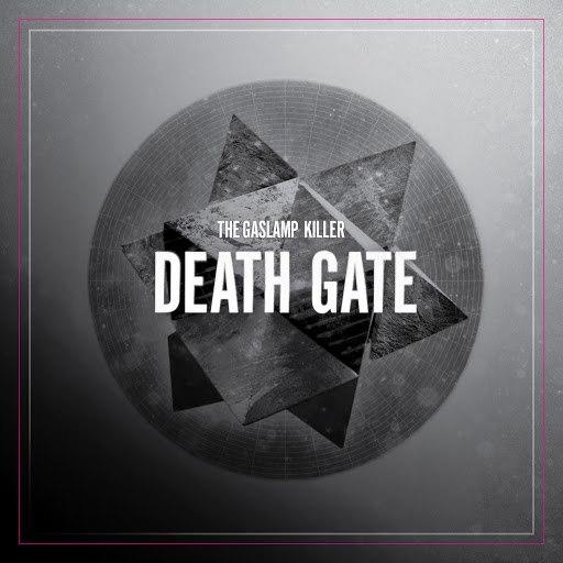 The Gaslamp Killer альбом Death Gate - EP