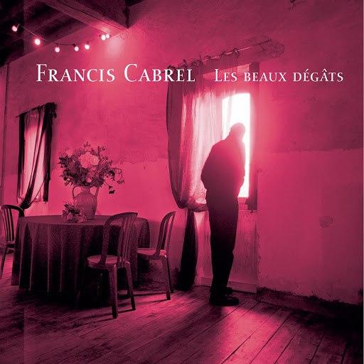 Francis Cabrel альбом Les Beaux Dégats