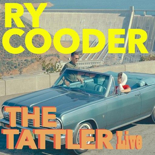 Ry Cooder альбом The Tattler (Live)
