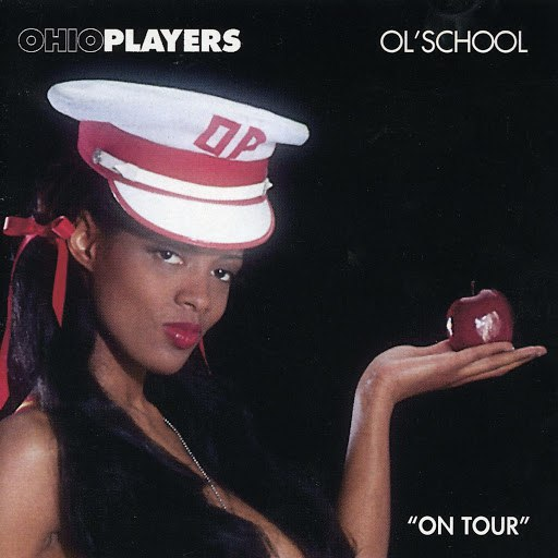 Ohio Players альбом Ol' School (On Tour)