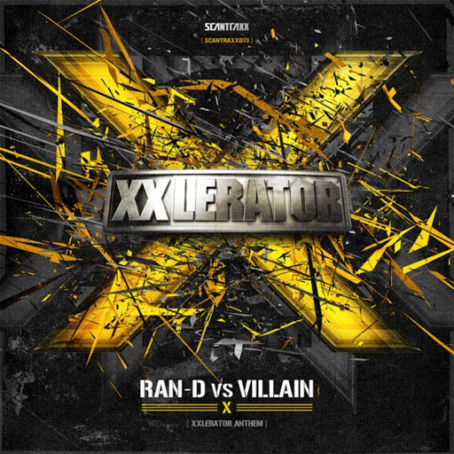 Ran-D альбом Scantraxx 073 (Ran-D vs Villain - X XXlerator Anthem)