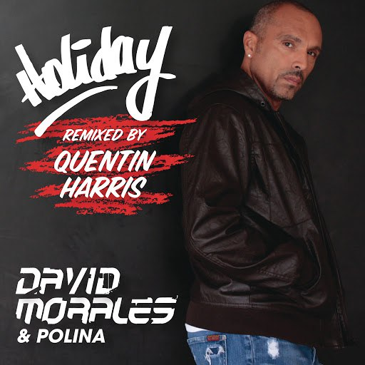David Morales альбом Holiday (Quentin Harris Re-Production)