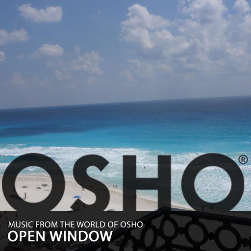 Music From The World Of Osho альбом Open Window