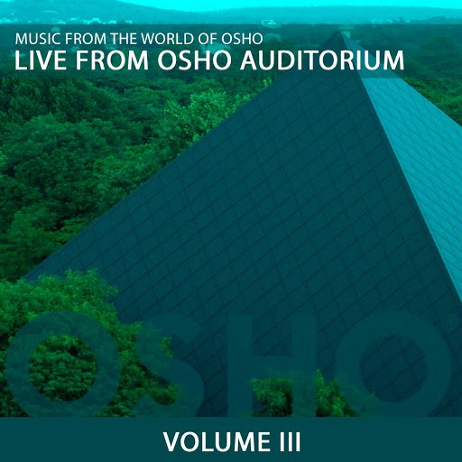 Music From The World Of Osho альбом Live from Osho Auditorium 3