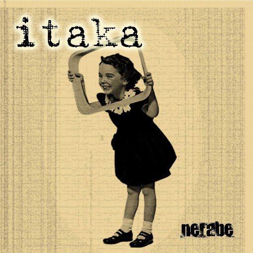 Itaka альбом Nerabe