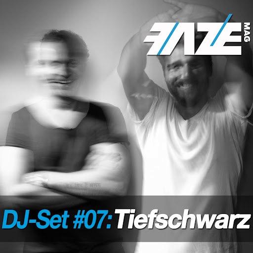 Tiefschwarz альбом Faze DJ Set #07: Tiefschwarz