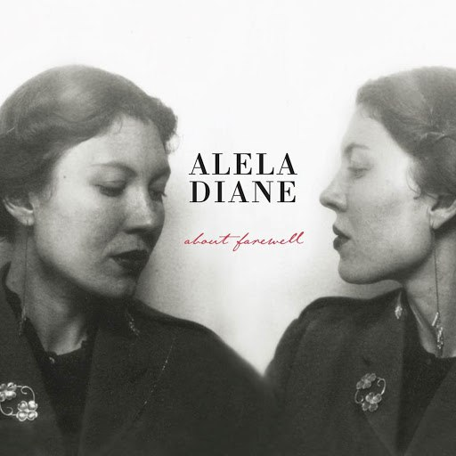 Alela Diane альбом About Farewell