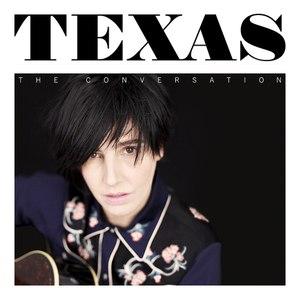 Texas альбом The Conversation (Deluxe Version)