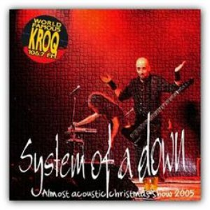 System of a Down альбом 12th Annual KROQ Almost Acoustic Christmas