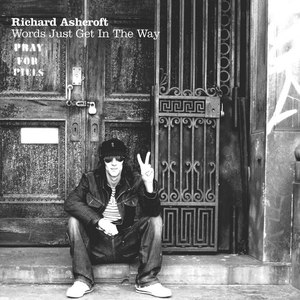 Richard Ashcroft альбом Words Just Get In The Way