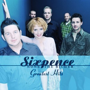 Sixpence None The Richer альбом Sixpence None the Richer: Greatest Hits