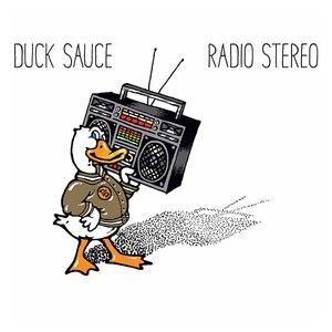 Duck Sauce альбом Radio Stereo