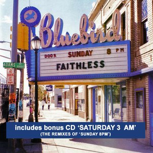 Faithless альбом Sunday 8pm / Saturday 3am
