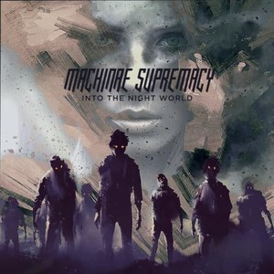 Machinae Supremacy альбом Into the Night World