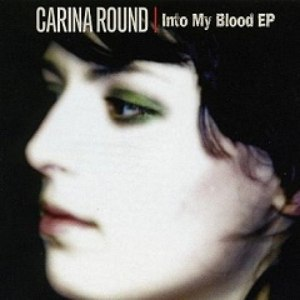 Carina Round альбом Into My Blood EP