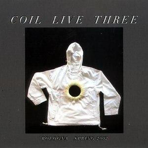 Coil альбом Live Three