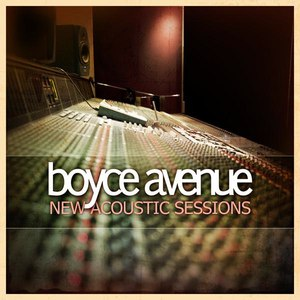 Boyce Avenue альбом New Acoustic Sessions