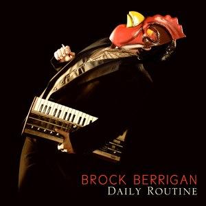 Brock Berrigan альбом Daily Routine