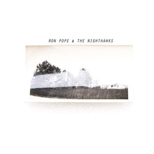 Ron Pope альбом Ron Pope & the Nighthawks