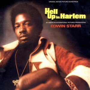 Edwin Starr альбом Hell Up in Harlem