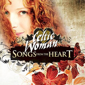 Celtic Woman альбом Songs From The Heart