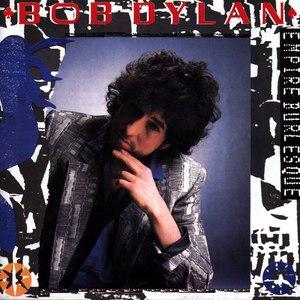 Bob Dylan альбом Empire Burlesque
