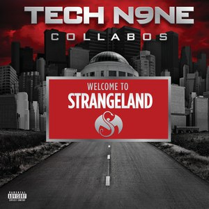 Tech N9ne альбом Welcome To Strangeland