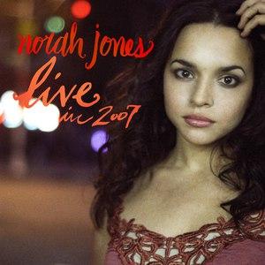 Norah Jones альбом Live In 2007