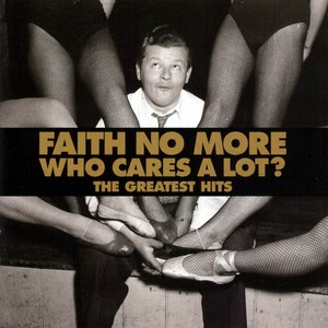 Faith No More альбом Who Cares a Lot? The Greatest Hits