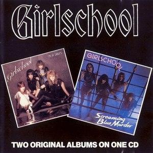 Girlschool альбом Screaming Blue Murder / Play Dirty