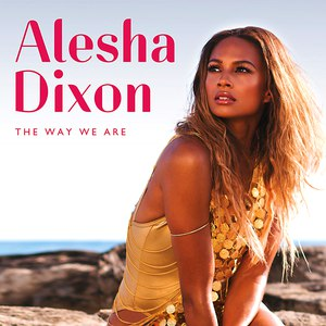 Alesha Dixon альбом The Way We Are