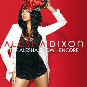 Alesha Dixon альбом The Alesha Show: Encore