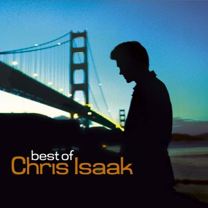 Chris Isaak альбом Best of Chris Isaak (Remastered)