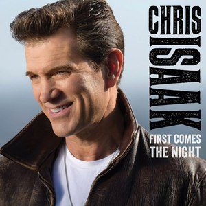 Chris Isaak альбом First Comes The Night