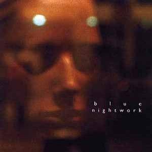 Blue альбом Nightwork