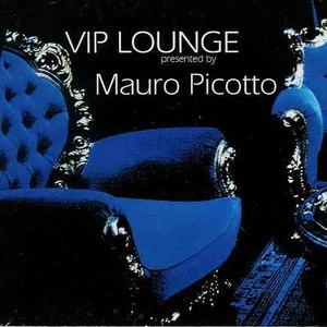 Mauro Picotto альбом Vip Lounge