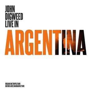 John Digweed альбом John Digweed (Live in Argentina)