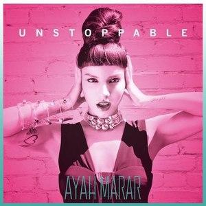 Ayah Marar альбом Unstoppable