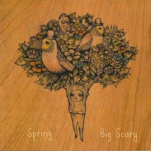 Big Scary альбом Spring