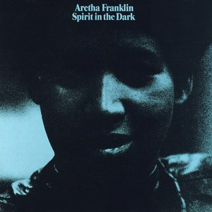Aretha Franklin альбом Spirit in the Dark