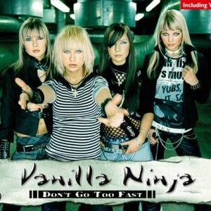 Vanilla Ninja альбом Don't Go Too Fast