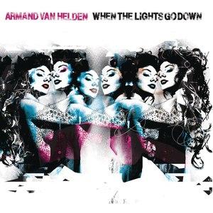 Armand Van Helden альбом When The Lights Go Down